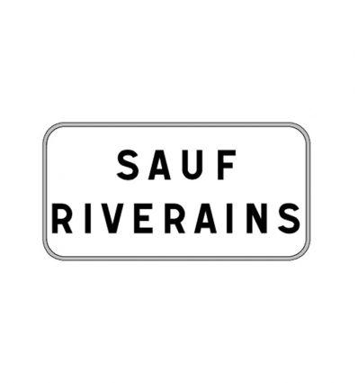 Panonceau M9z : Sauf riverains