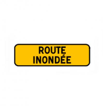 KM9 - Panonceau temporaire mentionnant une route inondée mysignalisation