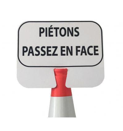 Panneau de signalisation à clipser : Piétons passez en face