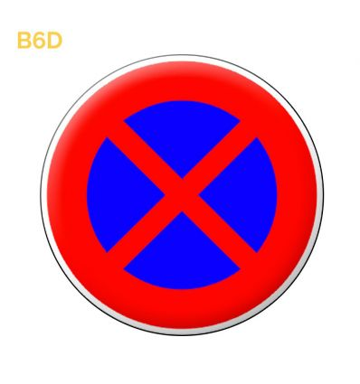 B6d - Panneau arrêt et stationnement interdits Mysignalisation.com