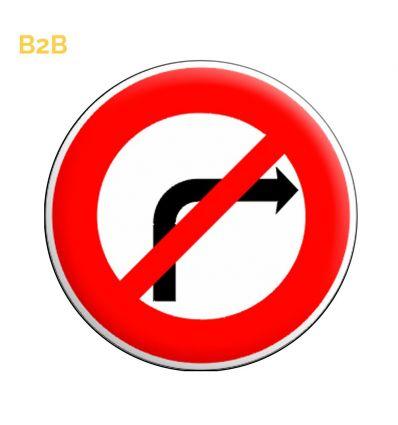 B2b - Panneau interdiction de tourner à droite à la prochaine intersection