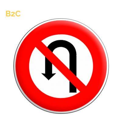 B2c - Panneau interdiction de faire demi tour Mysignalisation.com