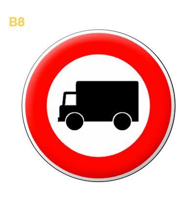 B8 - Panneau accès interdit à tous les véhicules affectés au transport de marchandises Mysignalisation.com