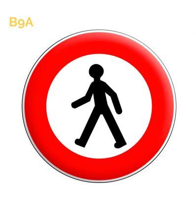 B9a - Panneau accès interdit aux piétons Mysignalisation.com