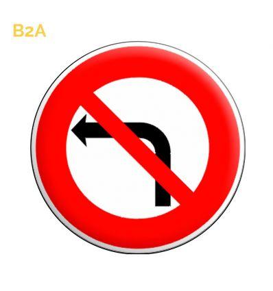 B2a - Panneau interdiction de tourner à gauche à la prochaine intersection Mysignalisation.com