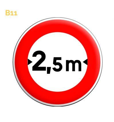 B11 - Panneau accès interdit aux véhicules dont la largeur, chargement compris, est supérieure au nombre indiqué