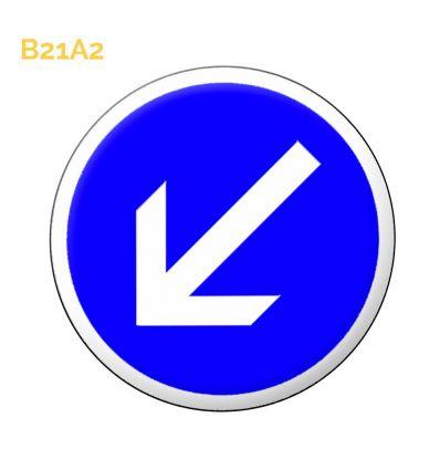 B21a2 - Panneau contournement obligatoire par la gauche face