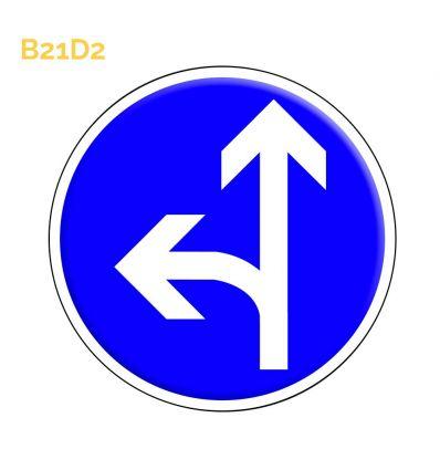 B21d2 - Panneau direction obligatoire à la prochaine intersection: tout droit ou à gauche Mysignalisation.com
