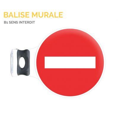 B1 - Balise murale sens interdit à tout véhicule