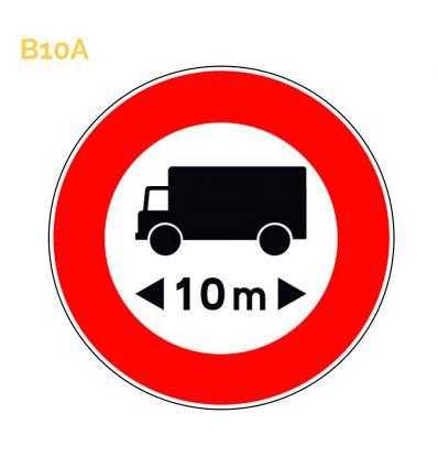 B10a - Panneau accès interdit aux véhicules de transport dont la longueur est supérieure au nombre indiqué