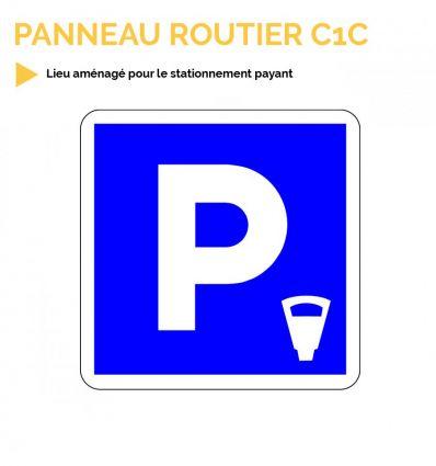 C1C - Panneau d'indication d'un lieu aménagé pour le stationnement payant