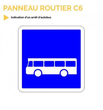 C6 - Panneau d'indication d'un arrêt d'autobus