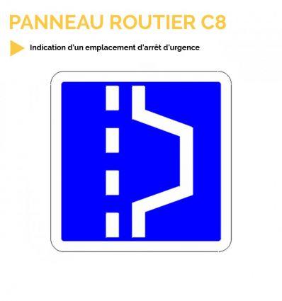 C8 - Panneau d'indication d'un emplacement d'arrêt d'urgence