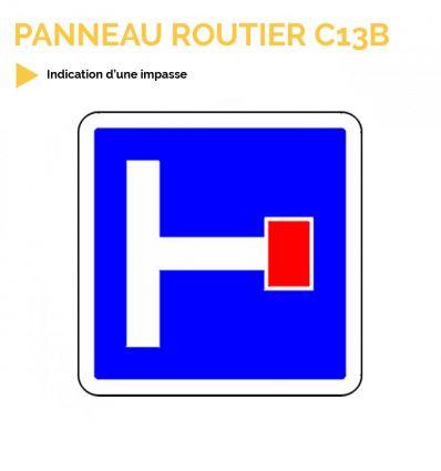 C13B - Panneau d'indication d'une impasse