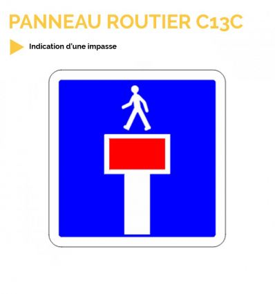 C13C - Panneau d'indication d'une impasse
