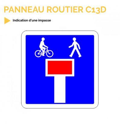 C13D - Panneau d'indication d'une impasse