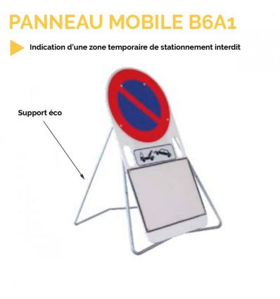 panneau B6A1 mobile temporaire interdiction stationner mysignalisation