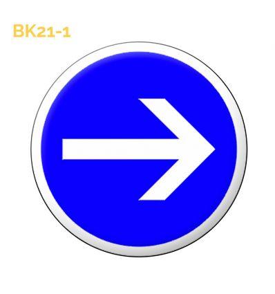 BK21-1 Panneau temporaire obligation de tourner à droite Prozon.com