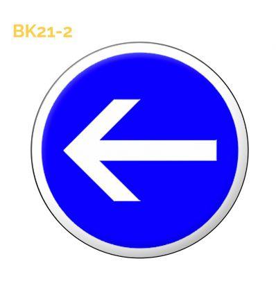 BK21-2  Panneau temporaire obligation de tourner à gauche Mysignalisation.com