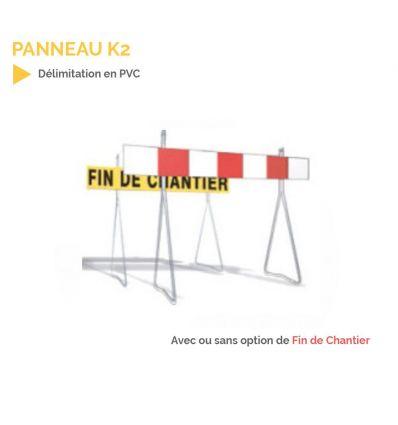 K2 - Panneau temporaire de délimitation de chantier
