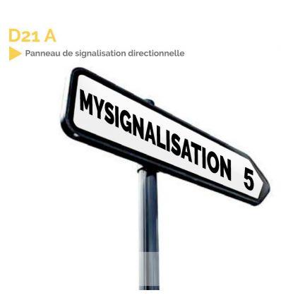 D21a PANNEAU DE SIGNALISATION DIRECTIONNELLE. MySignalisation.com