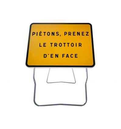 KC1 - Panneau de Chantier Piétons Prenez le Trottoir d'en Face